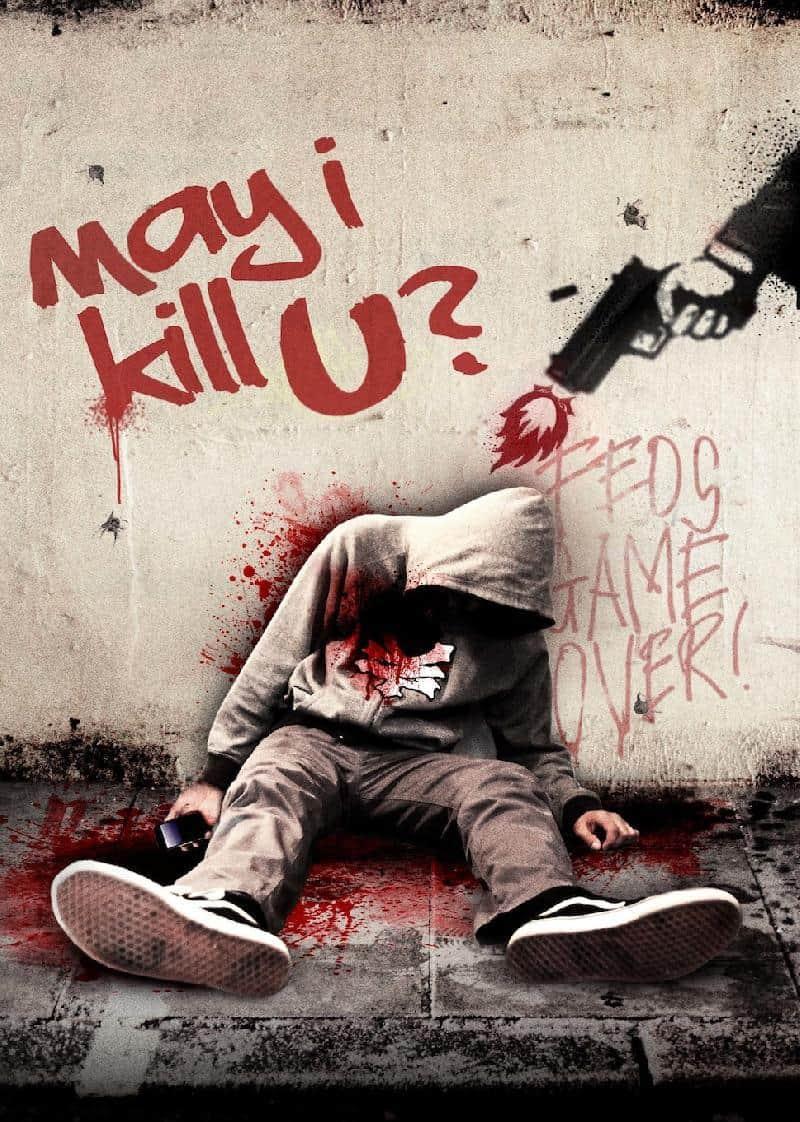 შეიძლება მოგკლათ? May I Kill U?