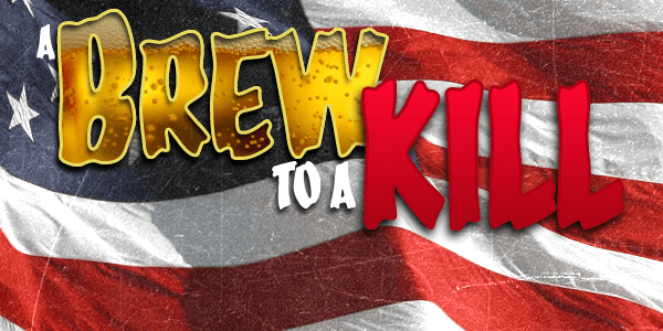 brew-to-a-kill-july4