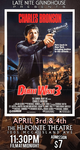 LNGH Presents DEATH WISH 3